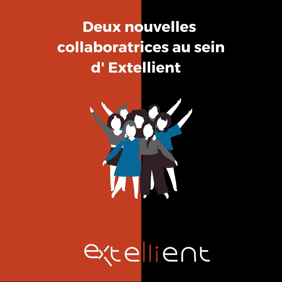 Deux nouvelles collaboratrices au sein d'Extellient